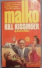 Kill Kissinger by Gérard de Villiers