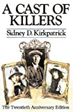 Kirkpatrick, Sidney: Cast of Killers