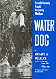 Wolters, Richard: Water Dog