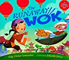 Runaway wok, The : a Chinese New Year tale…