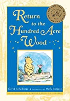 Return to the Hundred Acre Wood by David…