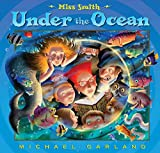 Garland, Michael: Miss Smith Under the Ocean