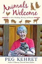 Animals Welcome: A Life of Reading, Writing…