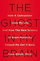 The Ghost in My Brain: How a Concussion…