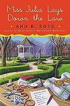 Miss Julia Lays Down the Law by Ann B. Ross