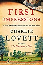 First Impressions: A Novel of Old Books,…