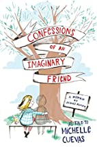 Confessions of an Imaginary Friend: A Memoir…