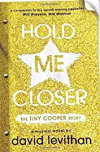 Hold Me Closer: The Tiny Cooper Story by…