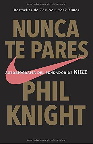nunca-te-pares-autobiografia-spanish-edition