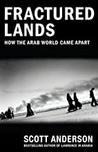 Fractured lands: how the Arab world came…