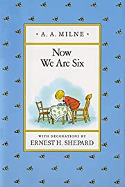 Now We Are Six (Winnie-the-Pooh) by A. A.…
