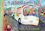 The Wheels on the Bus by Paul O. Zelinsky