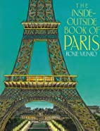 The Inside-Outside Book of Paris by Roxie…