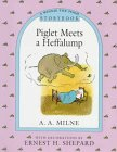 Milne, A. A.: Piglet Meets a Heffalump