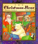 Stickland, Henrietta: The Christmas Bear