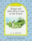 Milne, A. A.: Kanga and Baby Roo Come to the Forest