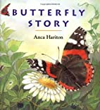 Butterfly Story by Anca Hariton