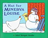Stoeke, Janet Morgan: Hat for Minerva Louise