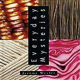 Wexler, Jerome: Everyday Mysteries