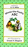 Milne, A. A.: Winnie-the-Pooh&#39;s ABC