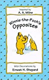 Milne, A. A.: Winnie-the-Pooh&#39;s Opposites