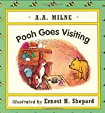 Milne, A. A.: Pooh Goes Visiting
