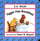Milne, A. A.: Tigger Has Breakfast