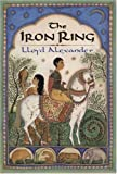 Alexander, Lloyd: The Iron Ring