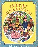 Kleven, Elisa: Viva!...!Una Pinata! (Spanish Edition)