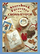 Storybook Favorites in Cross-Stitch by…