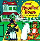 Playskool Staff: Haunted House: Slide-and-Peek Book