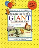 Kwei, Eleanor: Winnie-The-Pooh&#39;s Giant Lift-The-Flap Book