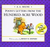 Milne, A. A.: Pooh's Letters from the Hundred Acre Wood