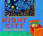 Night City by Monica Wellington