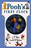 Milne, A. A.: Pooh&#39;s First Clock