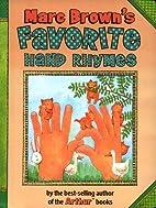 Marc Brown's Favorite Hand Rhymes by Marc…