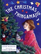 The Christmas Thingamajig by Lynn Manuel