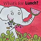 What's for Lunch? by Ann Garrett