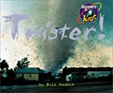 Haduch, Bill: Twister!