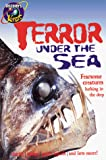 Ketchersid, Sarah: Terror under the Sea