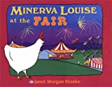 Stoeke, Janet Morgan: Minerva Louise at the Fair