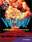 Haduch, Bill: Volcano!: An Explosive Tour of Earth&#39;s Hot Spots