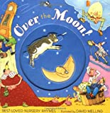 Melling, David: Over the Moon: Best-Loved Nursery Rhymes