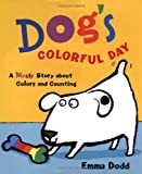 Dodd, Emma: Dog's Colorful Day
