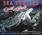 Sea Turtles: Ocean Nomads by Mary M. Cerullo