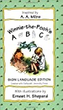 Milne, A. A.: Winnie the Pooh&#39;s ABC Sign Language Edition