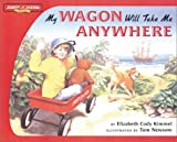 Kimmel, Elizabeth Cody: My Wagon Will Take Me Anywhere