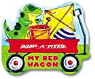 Radio Flyer: My Red Wagon (Radio Flyer) by…