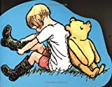 Milne, A. A.: Pooh and Christopher Robin
