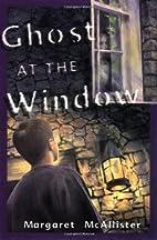 Ghost at the Window (Peter's Neighborhood…